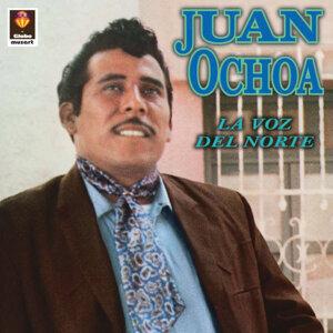 Juan Ochoa - La Voz Del Norte