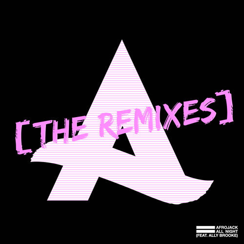 All Night (feat. Ally Brooke) - The Remixes