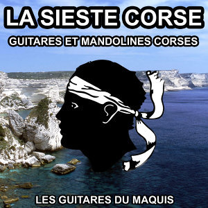La Sieste Corse - Guitares et Mandolines Corses