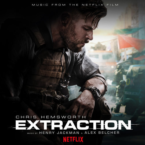 Extraction - Music from the Netflix Film