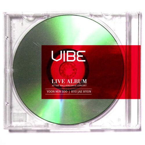 VIBE LIVE ALBUM 'BALLADREAM III'