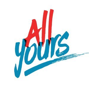 All Yours