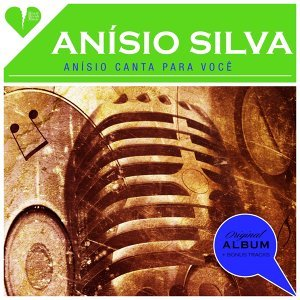 Anísio canta para você (Original Album Plus Bonus Tracks 1959)
