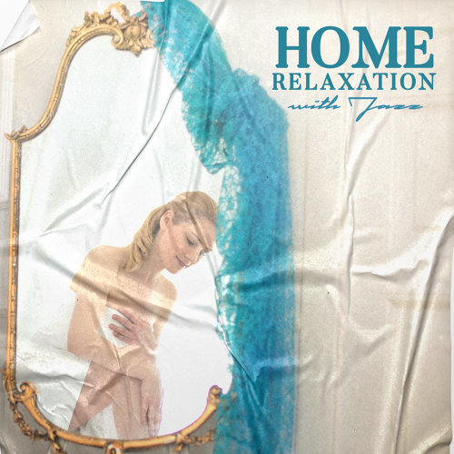 Home Relaxation with Jazz
