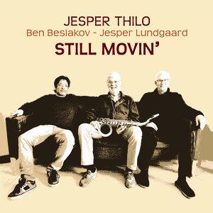 Still Movin' (feat. Ben Besiakov & Jesper Lundgaard)