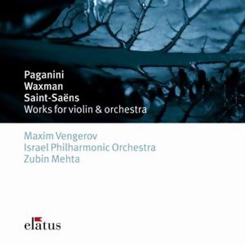 Paganini, Saint-Saëns & Waxman : Works for Violin & Orchestra
