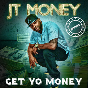 Get Yo Money - Remixes