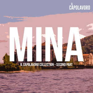 Mina - Il Capolavoro Collection (Second Part)