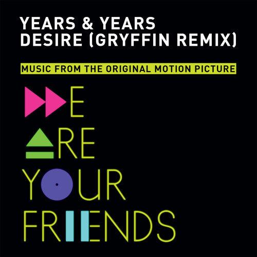 Desire - Gryffin Remix
