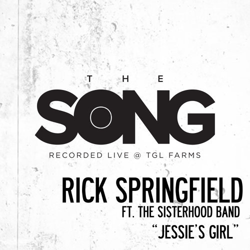 Jessie's Girl (The Song Recorded Live @ TGL Farms)
