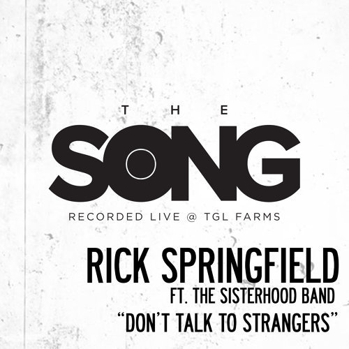 Don't Talk to Strangers (The Song Recorded Live @ TGL Farms)