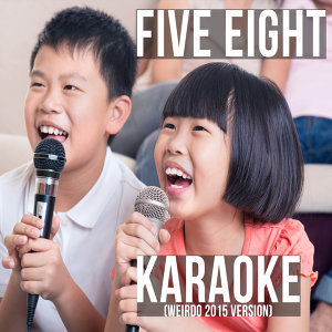 Karaoke (Weirdo 2015 Version)
