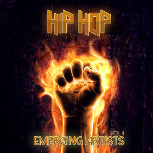 Emerging Artists: Hip Hop, Vol. 4