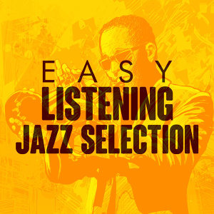 Easy Listening Jazz Selection