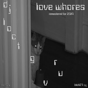 Love Whores EP (Remastered)