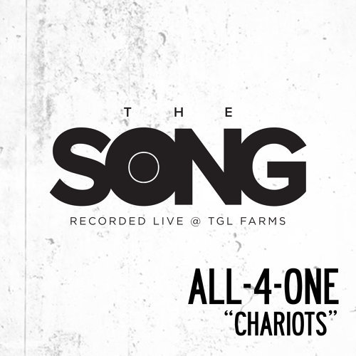 Chariots (The Song Recorded Live @ TGL Farms)