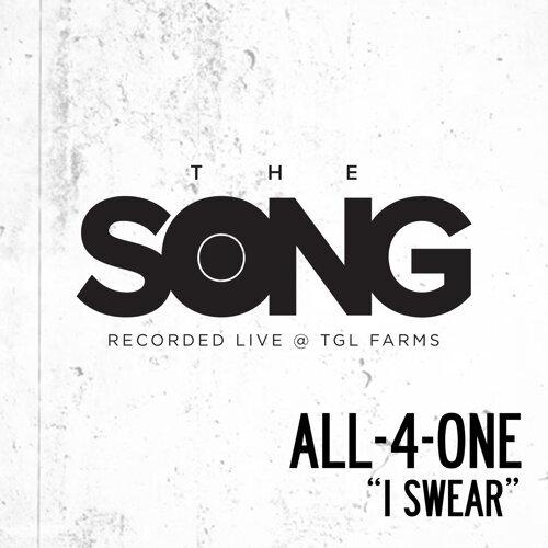 I Swear (The Song Recorded Live @ TGL Farms)