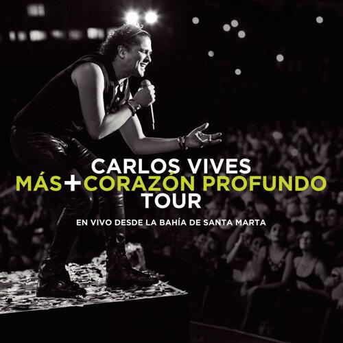 Más + Corazón Profundo Tour: En Vivo Desde la Bahía de Santa Marta