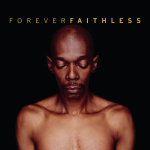 Forever Faithless - The Greatest Hits - C