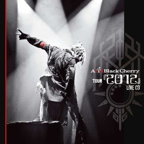 Acid Black Cherry TOUR 『2012』 LIVE CD