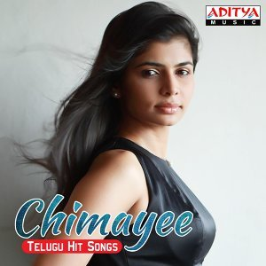 Chinmayee Telugu Hit Songs