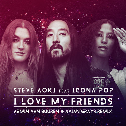 I Love My Friends - Armin van Buuren & Avian Grays Remix