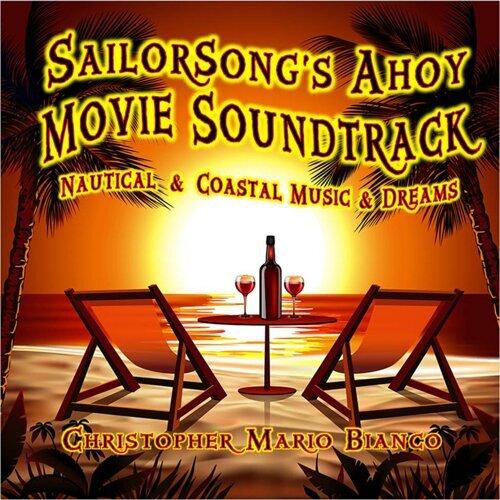 Sailorsong's Ahoy (Movie Soundtrack)