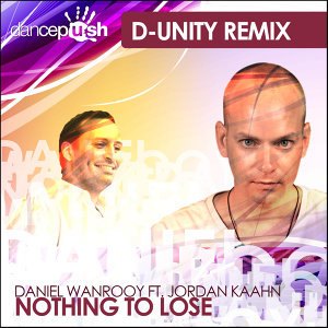 Nothing to Lose (D-Unity Remixes)