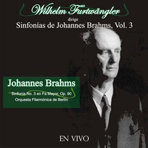 Wilhelm Furtwängler Dirige Sinfonías de Johannes Brahms, Vol. 3 (En Vivo)