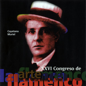 Cayetano Muriel 26 Congreso de Arte Flamenco