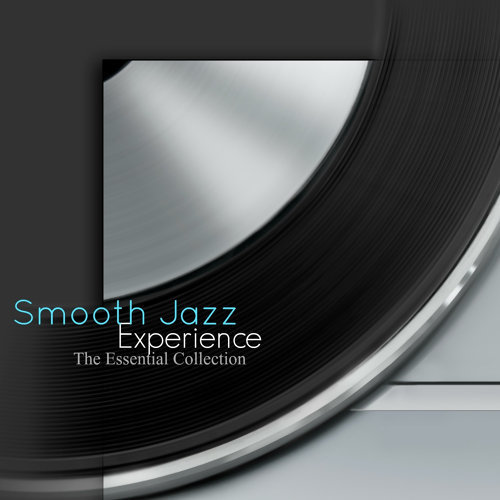 Smooth Jazz Experience (The Essential Collection)