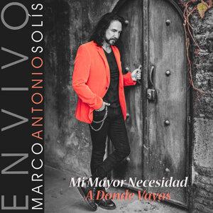 Mi Mayor Necesidad / A Donde Vayas