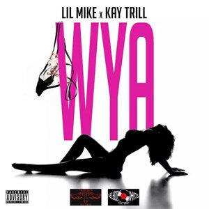 WYA (feat. Kay Trill)