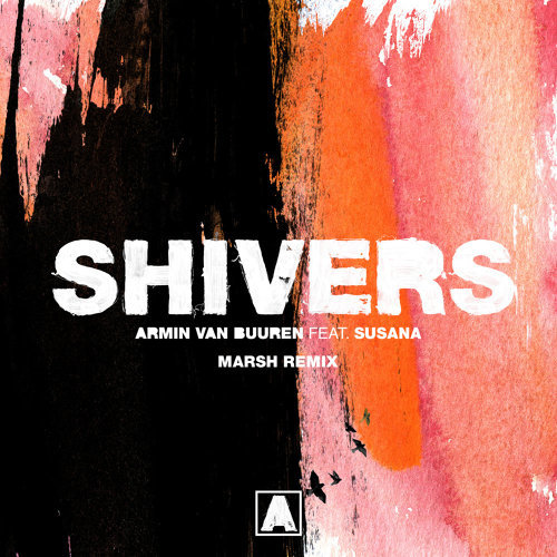 Shivers - Marsh Remix