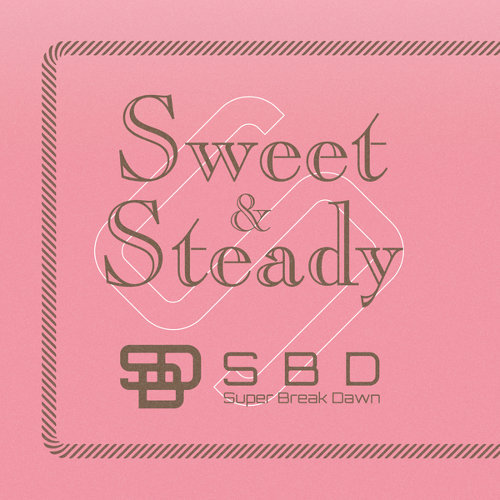 Sweet & Steady