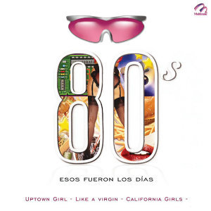 80's - Esos Fueron los Días