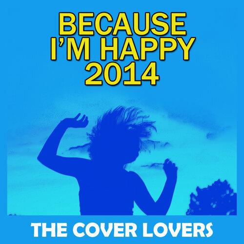 Because I'm Happy 2014