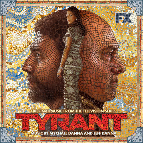 Tyrant - Original Music from the Television Series