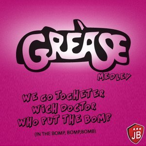 Grease Medley Non Stop: We Got Together, Wich Doctor, Who Put the Pop