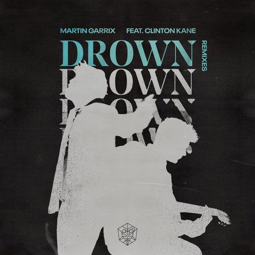 Drown (feat. Clinton Kane) - Remixes