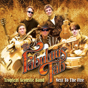 Fabulous Tab Tropical Acoustic Band: Next To The Fire