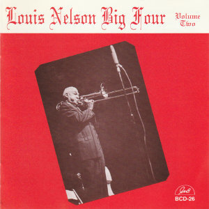 Louis Nelson Big Four, Vol. 2