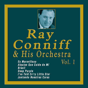 Ray Conniff & His Orchestra - Vol. 1