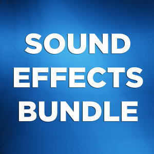 Sound Effects Bundle