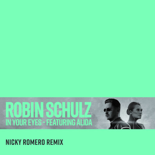 In Your Eyes (feat. Alida) - Nicky Romero Remix