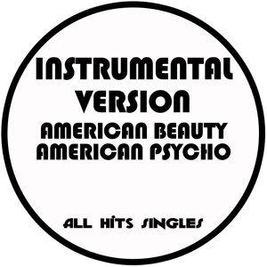 American Beauty American Psycho (Instrumental Version) - Single
