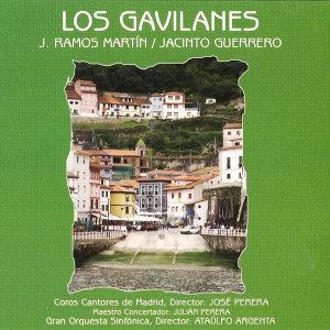 Zarzuela: Los Gavilanes