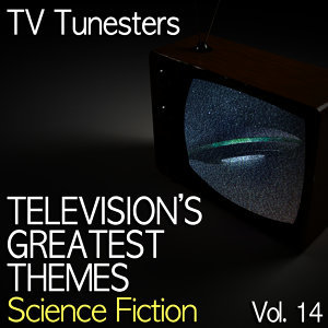 Tv Soundtracks's Greatest Themes, Vol. 14 (Science Fiction)