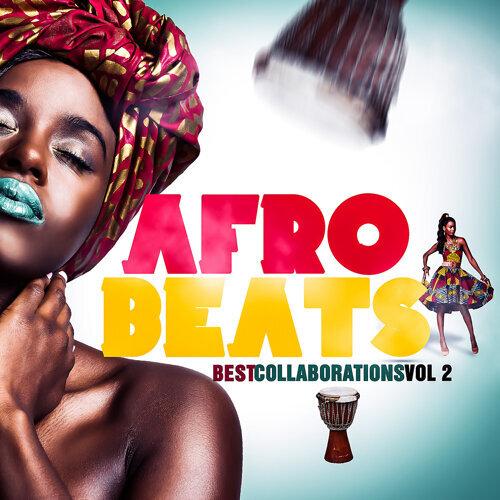 Various Artists - Afro Beats Best Collaborations, Vol  2 - KKBOX