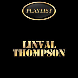 Linval Thompson Playlist